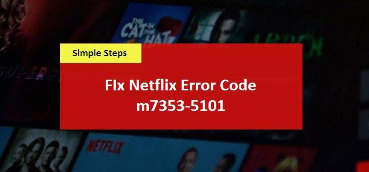 Netflix-Error-Code-m7353-5101